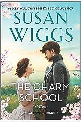 The Charm School: A Novel (The Calhoun Chronicles Book 1) Kindle Edition