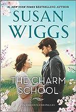 The Charm School: A Novel (The Calhoun Chronicles Book 1)