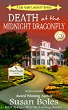 Death at the Midnight Dragonfly: A Lily Gayle Lambert Mystery Book 3