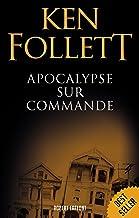 Apocalypse sur commande (Best-sellers)