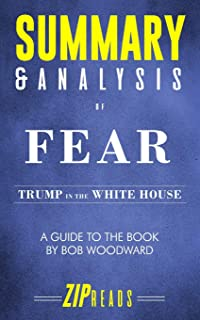 Summary & Analysis of Fear: Trump in the White House - A Guide to the Book by Bob Woodward