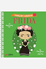 Counting With / Contando Con Frida: A Bilingual Counting Book Kindle Edition