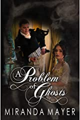 A Problem of Ghosts Kindle Edition