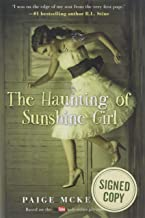 The Haunting of Sunshine Girl [Black Friday Signed Edition, B&N]: Book One (The Haunting of Sunshine Girl Series)