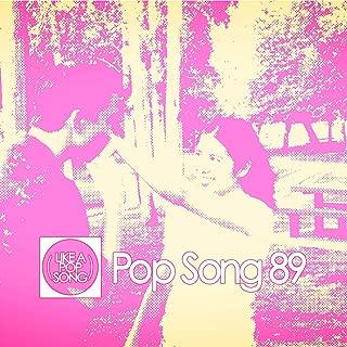 Pop Song 89
