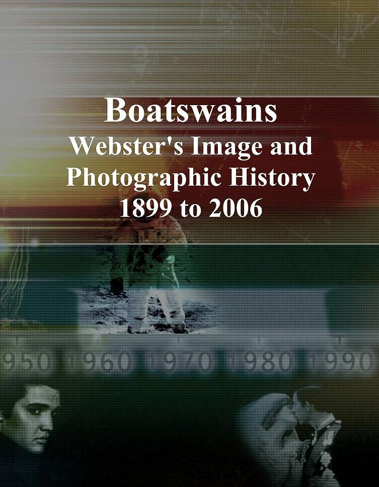 エスカレートゲーム囲まれたBoatswains: Webster's Image and Photographic History, 1899 to 2006