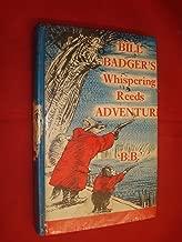 Bill Badger's Whispering Reeds Adventure (Reindeer Books)