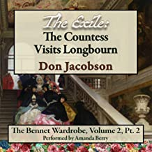 The Exile: The Countess Visits Longbourn (Bennet Wardrobe Series Book 5)