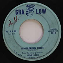 June Heck 45 RPM Whispering Hope / Blue Moon