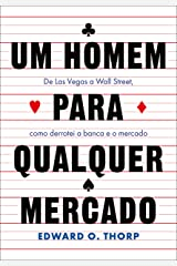 Um Homem Para Qualquer Mercado - De Las Vegas a Wall Street como derrotei a banca e o mercado (Em Portugues do Brasil) Paperback