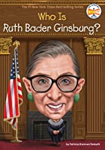 Who Is Ruth Bader Ginsburg? (Who Was?)