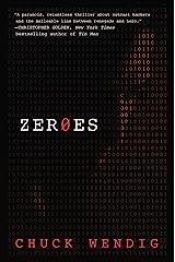 Zeroes: A Novel Kindle Edition