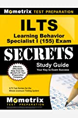 ILTS Learning Behavior Specialist I (155) Exam Secrets Study Guide: ILTS Test Review for the Illinois Licensure Testing System Kindle Edition