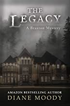 The Legacy (A Braxton Mystery Book 2)