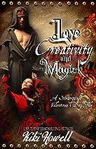 Love, Creativity & Magick: A Steampunk Paranormal Romance