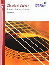 G5R07 - Classical Guitar Repertoire and Etudes - The Royal Conservatory 2018 - Level 7