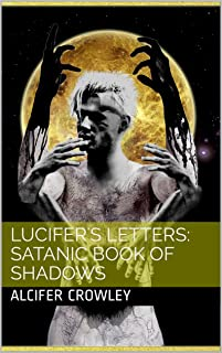 Lucifer's Letters: Satanic Book of Shadows