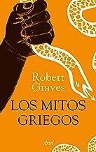 Los mitos griegos (edición ilustrada): Ilustraciones de J. Mauricio Restrepo (Ariel) (Spanish Edition)