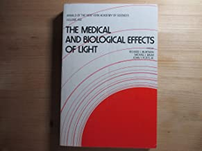The Medical and biological effects of light (Annals of the New York Academy of Sciences)