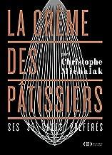 La crème des pâtissiers (French Edition)