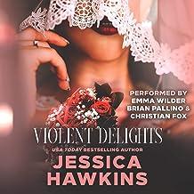 Violent Delights: White Monarch, Book 1