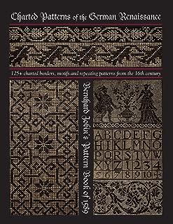 Charted Patterns of the German Renaissance: Bernhard Jobin's Pattern Book of 1589