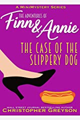 The Case of The Slippery Dog: A Mini Mystery Series Kindle Edition
