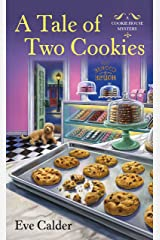 A Tale of Two Cookies: A Cookie House Mystery Kindle Edition