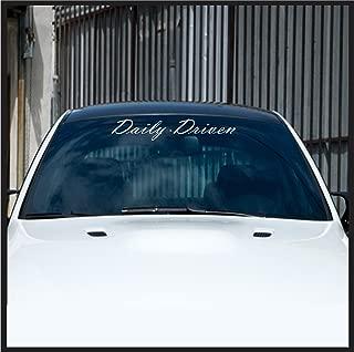 Daily Driven Windshield Banner Sticker JDM Vinyl Decal Car Shocker VIP