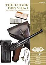 The Luger P.08 Vol.1: The First World War and Weimar Years: Models 1900 to 1908, Markings, Variants, Ammunition, Accessories (Great Guns of the World)