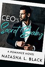 CEO's Secret Baby: A Romance Novel