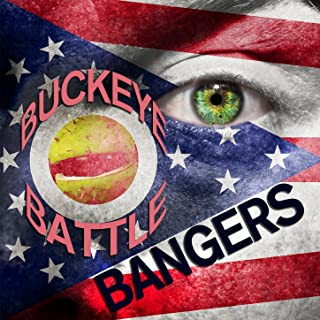 Buckeye Battle Bangers - Fight Songs and Hits of the Ohio State University Marching Band