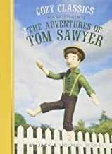Cozy Classics: The Adventures of Tom Sawyer: (Classic Literature for Children, Kids Story Books, Mark Twain Books)