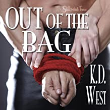 Out of the Bag: K. D. West's Over the Top, Book 3