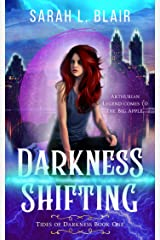 Darkness Shifting: Tides of Darkness Urban Fantasy Series Book One Kindle Edition