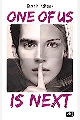 ONE OF US IS NEXT: Die Fortsetzung des SPIEGEL-Bestsellers ONE OF US IS LYING (Die ONE OF US IS LYING-Reihe 2) (German Edition) Kindle Edition