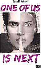 ONE OF US IS NEXT: Die Fortsetzung des SPIEGEL-Bestsellers ONE OF US IS LYING (Die ONE OF US IS LYING-Reihe 2) (German Edi...