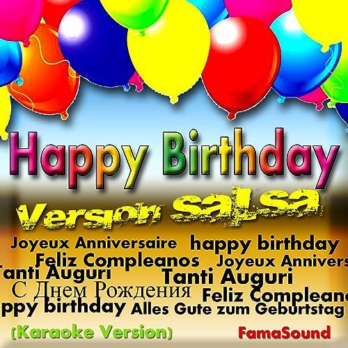 Happy Birthday (Tanti Auguri, Joyeux Anniversaire, С Днем Рождения, Feliz Cumpleaños, Alles Gute Zum Geburtstag)