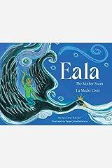Eala: The Mother Swan Kindle Edition