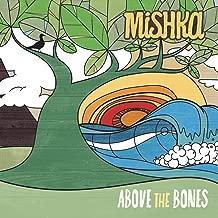 Best mishka above the bones Reviews