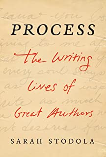 Process: The Writing Lives of Great Authors
