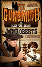 Black Pearl Saloon (The Gunsmith Book 36)