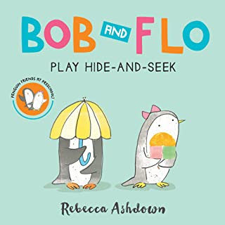 Bob and Flo Play Hide-And-Seek (Board Book)