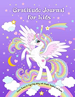 Gratitude Journal for Kids: Unicorn Themed 90 Days Daily Writing with Prompts, Questions and Quotes: Today I am grateful for... Children Happiness Notebook (Positive Kids Activity Books)