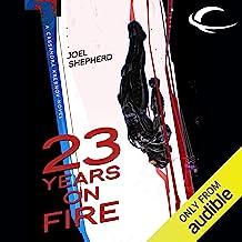 23 Years on Fire: Cassandra Kresnov, Book 4