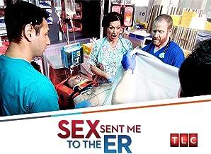 Sex Sent Me to the ER Season 1