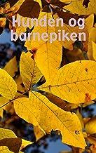 Hunden og barnepiken (Danish Edition)