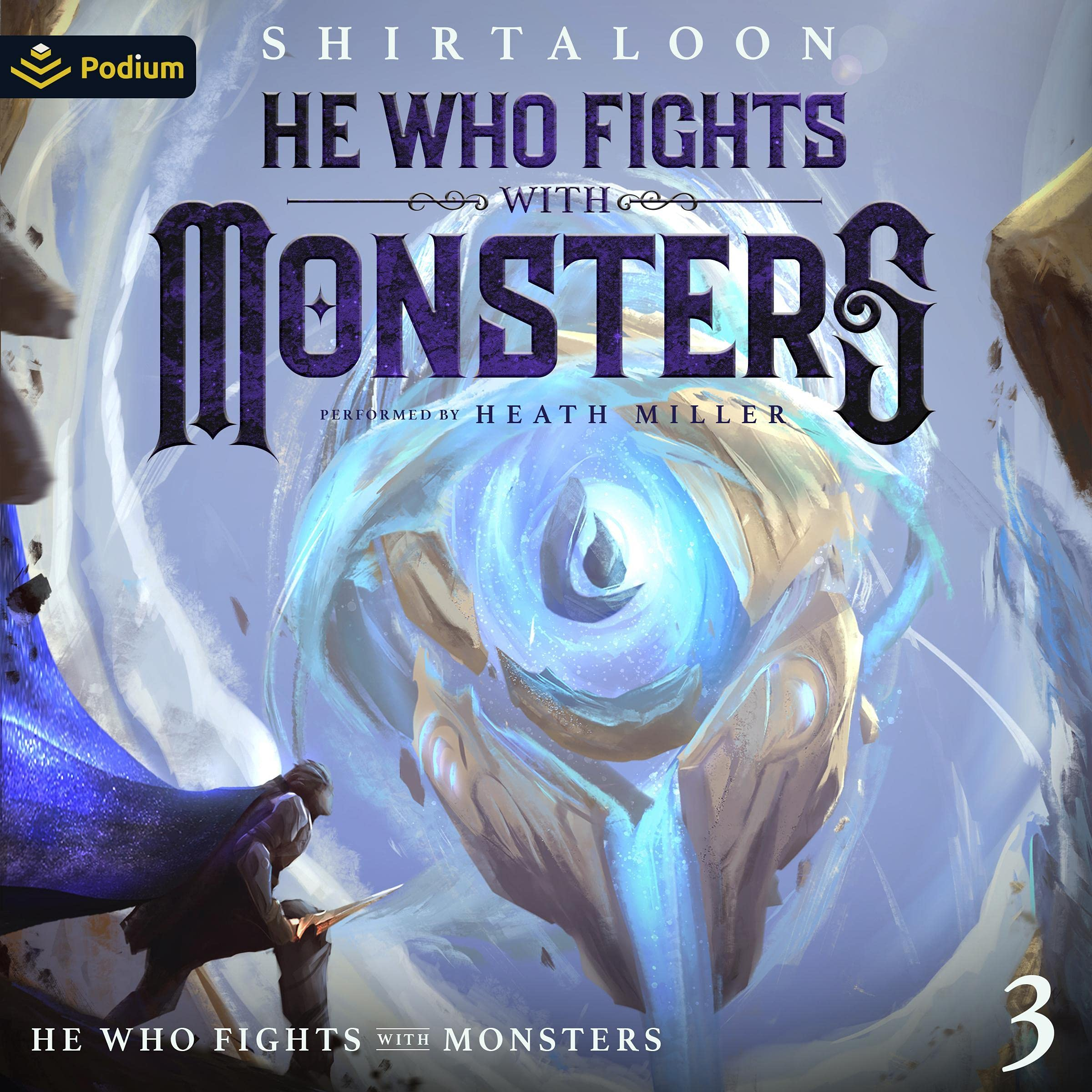 Cover image of He Who Fights with Monsters 3 by Shirtaloon