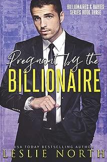 Pregnant by the Billionaire (Billionaires & Babies Book 3)