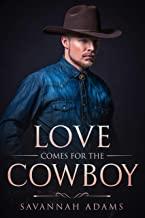 Love Comes for the Cowboy: A Sweet and Clean Small Town Contemporary Romance (Love Stories from Magnolia Grove Book 4)